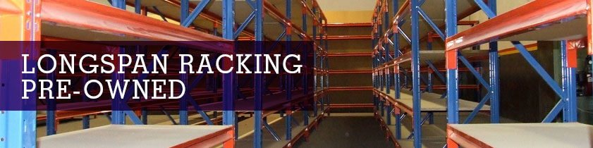 Longspan Racking Pre-Owned